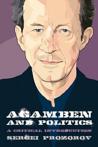 9780748676200: Agamben and Politics: A Critical Introduction (Thinking Politics EUP)