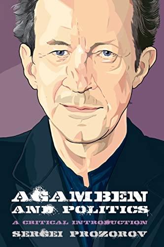 9780748676217: Agamben and Politics: A Critical Introduction (Thinking Politics EUP)