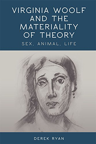 9780748676439: Virginia Woolf and the Materiality of Theory: Sex, Animal, Life