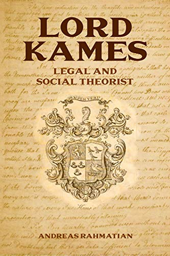 9780748676736: Lord Kames: Legal and Social Theorist