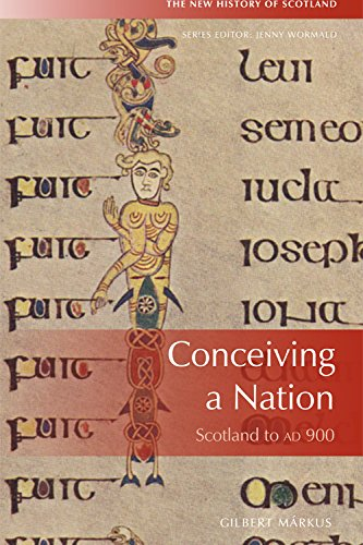9780748678990: Conceiving a Nation: Scotland to Ad 900 (New History of Scotland)