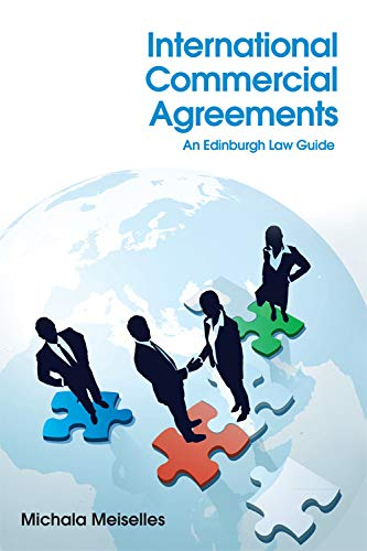 9780748679041: International Commercial Agreements: An Edinburgh Law Guide