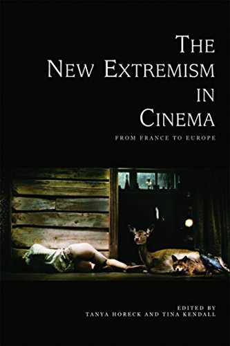 9780748679102: The New Extremism in Cinema: From France to Europe