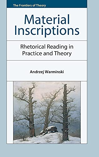 9780748681228: Material Inscriptions: Rhetorical Reading in Practice and Theory (The Frontiers of Theory EUP)