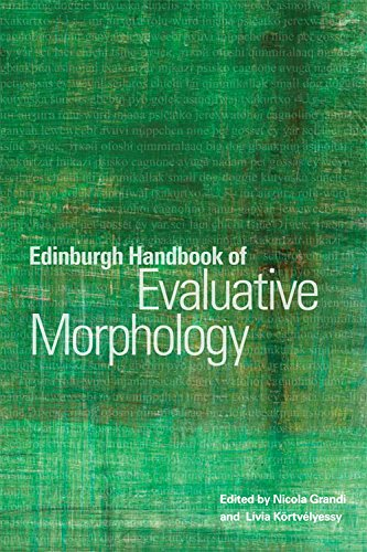 9780748681747: Edinburgh Handbook of Evaluative Morphology