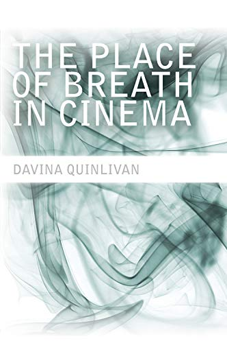 9780748683062: The Place of Breath in Cinema
