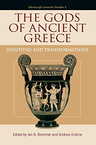 9780748683222: The Gods of Ancient Greece: Identities and Transformations