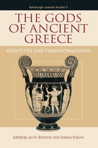 9780748683222: The Gods of Ancient Greece: Identities and Transformations (Edinburgh Leventis Studies EUP)