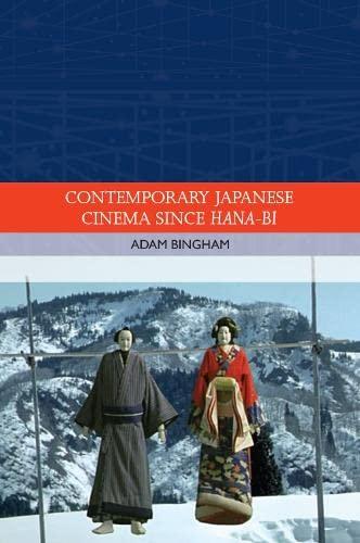 9780748683734: Contemporary Japanese Cinema Since Hana-bi
