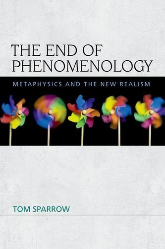 9780748684847: The End of Phenomenology: Metaphysics and the New Realism