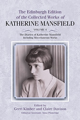9780748685059: The Diaries of Katherine Mansfield: Including Miscellaneous Works (The Collected Works of Katherine Mansfield EUP)