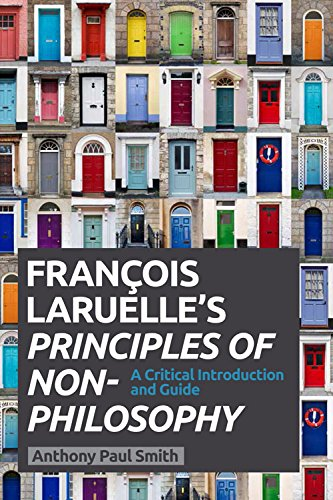 9780748685271: Francois Laruelle's Principles of Non Philosophy: A Critical Introduction and Guide