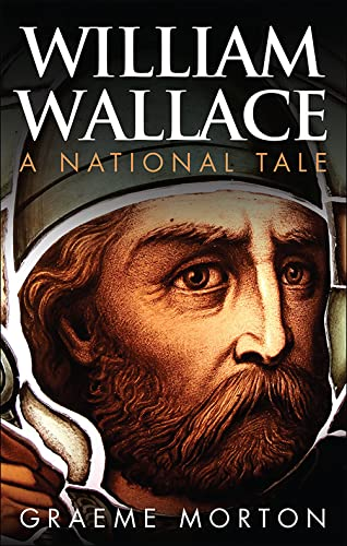 9780748685394: William Wallace: A National Tale
