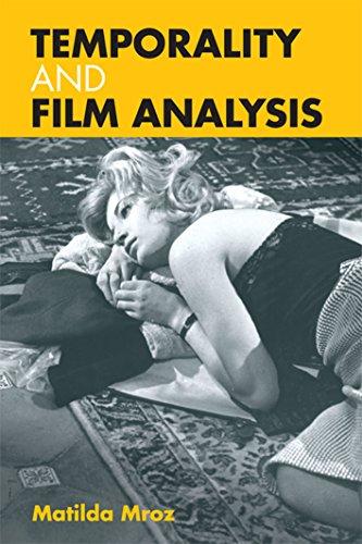 Temporality and Film Analysis Format: Paperback: Edinburgh University Press