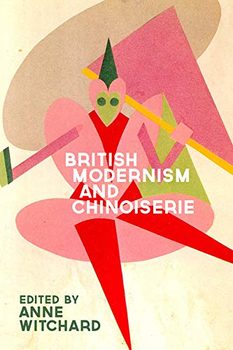 9780748690954: British Modernism and Chinoiserie