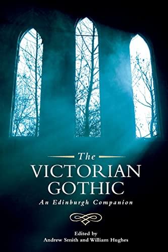 9780748691166: The Victorian Gothic: An Edinburgh Companion