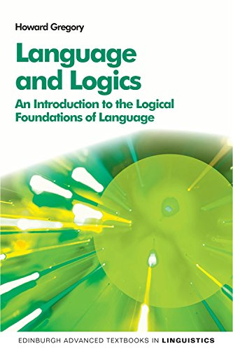 9780748691623: Language and Logics: An Introduction to the Logical Foundations of Language (Edinburgh Advanced Textbooks in Linguistics EUP)