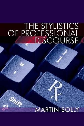 9780748691692: The Stylistics of Professional Discourse