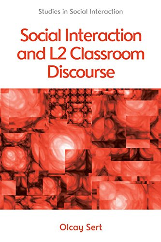 9780748692637: Social Interaction and L2 Classroom Discourse