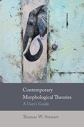 9780748692675: Contemporary Morphological Theories: A User's Guide