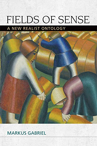 9780748692880: Fields of Sense: A New Realist Ontology (Speculative Realism EUP)