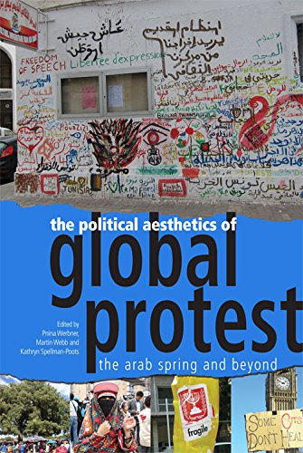 The Political Aesthetics of Global Protest: The: Edinburgh University Press