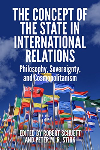 9780748693627: The Concept of the State in International Relations: Philosophy, Sovereignty and Cosmopolitanism (Edinburgh Critical Studies in Renaissance Culture)
