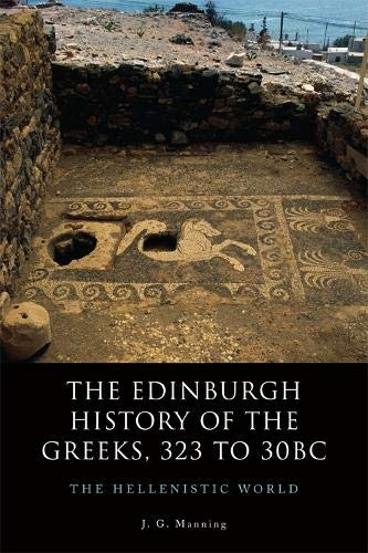 9780748694020: THE EDINBURGH HISTORY OF THE GREEKS