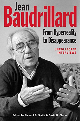9780748694297: Jean Baudrillard: From Hyperreality to Disappearance: Uncollected Interviews, 1986 to 2007