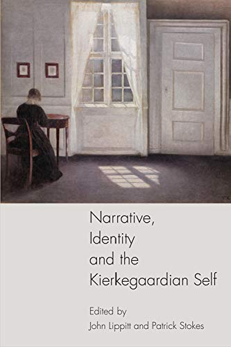 9780748694433: Narrative, Identity and the Kierkegaardian Self