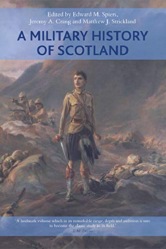 9780748694495: A Military History of Scotland