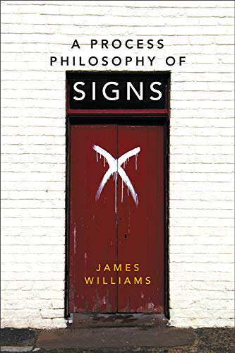 9780748695010: A Process Philosophy of Signs