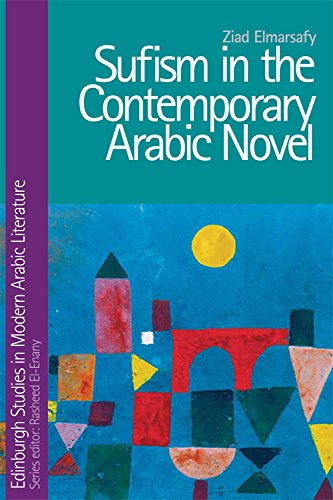 9780748695850: Sufism in the Contemporary Arabic Novel (Edinburgh Studies in Modern Arabic Literature)