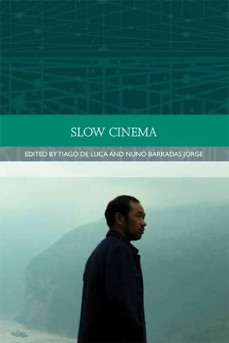 9780748696024: Slow Cinema (Traditions in World Cinema EUP)