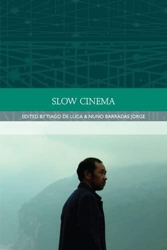 9780748696048: Slow Cinema (Traditions in World Cinema EUP)