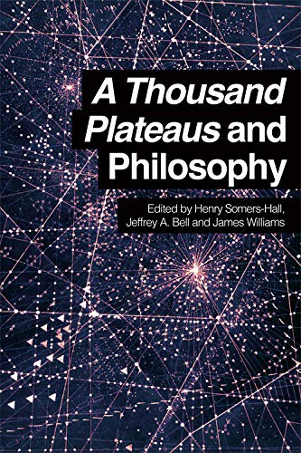 9780748697281: A Thousand Plateaus and Philosophy