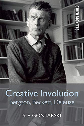 9780748697328: Creative Involution: Bergson, Beckett, Deleuze (Other Becketts)