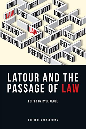 9780748697908: Latour and the Passage of Law (Critical Connections Eup)