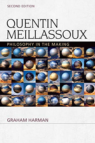 9780748699957: Quentin Meillassoux: Philosophy in the Making (Speculative Realism Eup)