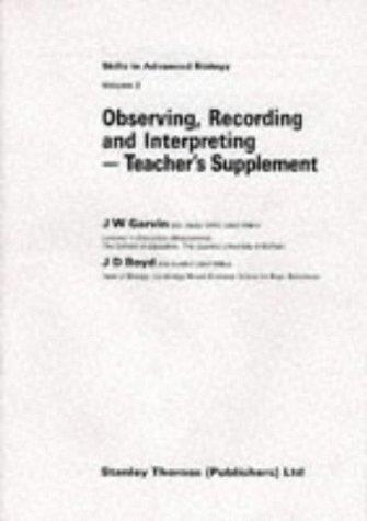 9780748700431: Skills in Advanced Biology: Observing, Recording and Interpreting - Tchrs' v. 2