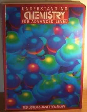 9780748702169: Understanding Chemistry for Advanced Level