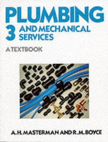 9780748702336: Plumbing and Mechanical Services : A Textbook (Bk. 3)
