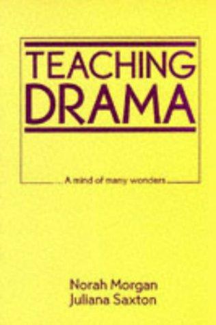 9780748702435: Teaching Drama: A Mind of Many Wonders