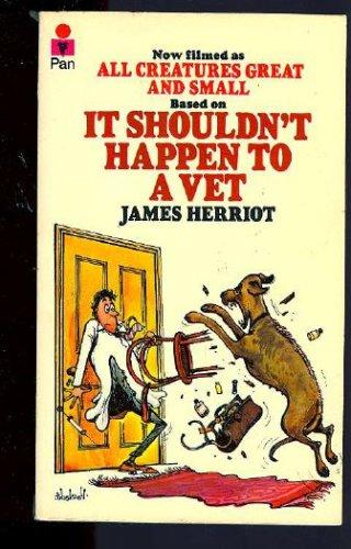 It Shouldn't Happen to a Vet (Bull's-eye): Herriot, James
