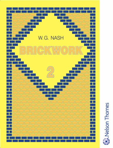 Brickwork - Revised, Volume 2: WG Nash