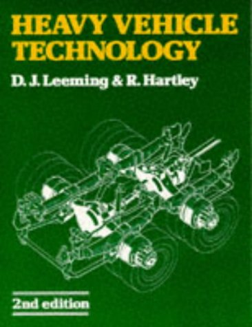 Heavy Vehicle Technology: Second Edition: Hartley, R, Leeming,