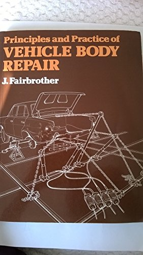 9780748702800: Principles and Practice of Vehicle Body Repair