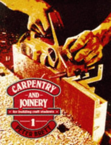 9780748702879: Carpentry & Joinery for Building Craft Students
