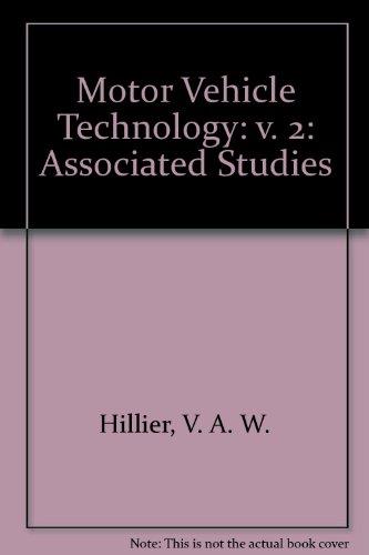9780748703210: Motor Vehicle Technology: v. 2: Associated Studies