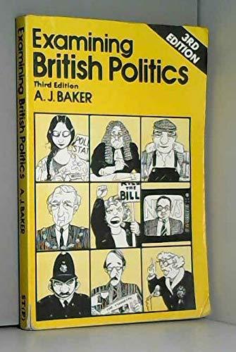 9780748703333: Examining British Politics